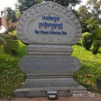Pengakuan Wat Phnom sebagai salah satu situs sejarah di Phnom Pehn.