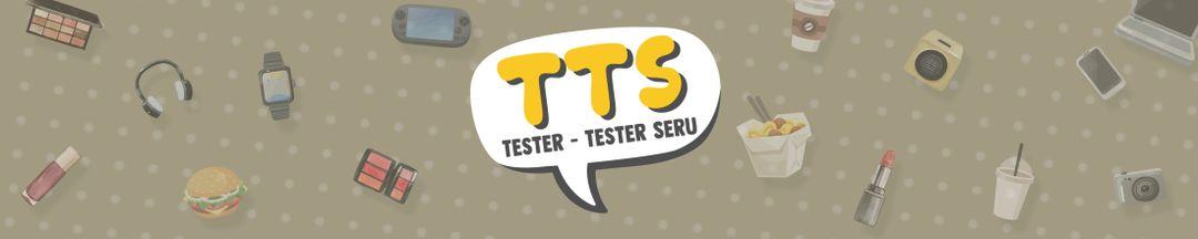 TTS (Tester Tester Seru)