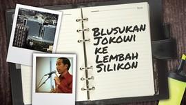 Misi dan Jadwal <i>Blusukan</i> Jokowi di Lembah Silikon