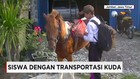 Asiknya Berangkat Sekolah Naik Kuda