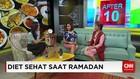 Tetap Sehat Saat Ramadan