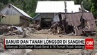 Banjir Dan Tanah Longsor Di Sangihe