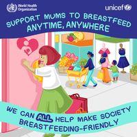 Sejumlah poster dukungan bagi para ibu menyusui pun dikeluarkan WHO dan UNICEF. Dalam salah satu poster terlihat di sebuah tempat perbelanjaan, dukungan pemberian ASI bisa diberikan melalui penyediaan ruang laktasi. (Foto: WHO)