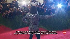 Bersiap Menonton 'Perampokan' Met Gala