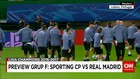 Jelang Sporting CP VS Real Madrid