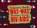 Indonesia Masih 'Was-was' Pandang Orang HIV/AIDS