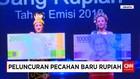 Bank Indonesia Rilis 11 Uang Pecahan Baru