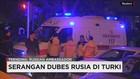 Penyerangan terhadap Dubes Rusia di Turki