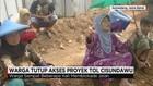 Warga Tutup Akses Proyek Tol Cisundawu