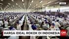Harga Ideal Rokok Di Indonesia
