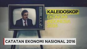 Kaleidoskop Ekonomi Nasional 2016