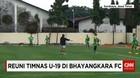 Reuni Timnas U-19 di Bhayangkara FC