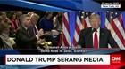 Donald Trump Serang Media