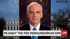 Pejabat The Fed Mengundurkan Diri