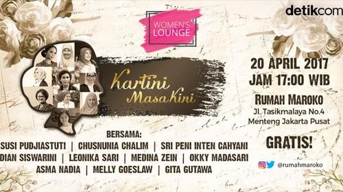 Yuk Datang ke Talkshow Detikcom Womens Lounge: Kartini Masa Kini