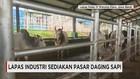 Pasar Daging Sapi Dalam Lapas