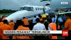 Pesawat Sriwijaya Air dan King Air Tergelincir