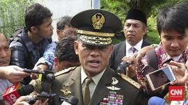 Gatot Ingin TNI Ikut Cegah Teroris 'Berpesta' di Indonesia