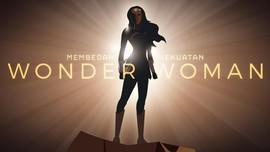 Membedah Kekuatan 'Wonder Woman'