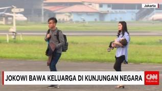 Jokowi Bawa Keluarga di Kunjungan Negara