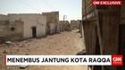 Menembus Jantung Kota Raqqa