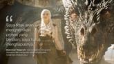 <p>Daenerys Targaryen saat berambisi menguasai Westeros dan mengubah keseluruhan politik, sosial dan infrakstruktur. (Dok. HBO)</p>