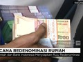Menilik Rencana Rezim Jokowi Sunat Rp1.000 jadi Rp1
