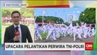 Pelantikan Calon Perwira Remaja TNI Polri