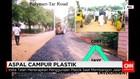 Uji Coba Aspal Campur Plastik Mulai Dilakukan