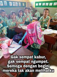Atau bersembunyi agar tidak ketahuan.Facebook: Eko Bambang Visianto