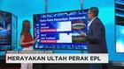 Merayakan Ultah Perak EPL - Fokus CNNINDONESIA.COM