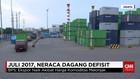 Juli 2017, Neraca Dagang Defisit