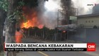 Kebakaran Melanda Sejumlah Daerah