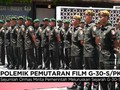 VIDEO: Polemik Pemutaran Film G-30 S/PKI