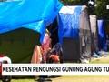 VIDEO: Pengungsi Gunung Agung Alami Gangguan Kesehatan