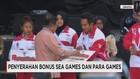 Penyerahan Bonus Sea Games dan Para Games