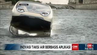 VIDEO: Seabubbles, Inovasi Taksi Air Berbasis Aplikasi