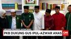 PKB Dukung Gus Ipul dan Anas Maju ke Pilkada Jatim 2018
