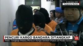 VIDEO: Pencuri Barang Kargo Bandara Soetta Ditangkap