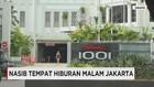 Nasib Tempat Hiburan Malam Jakarta