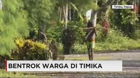 Bentrok Dua Kelompok Warga di Timika
