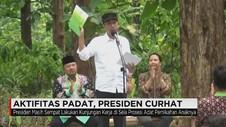 Aktifitas Padat, Presiden Curhat