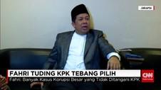Fahri Tuding KPK Tebang Pilih