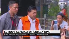 Setya Novanto Kembali Diperiksa KPK