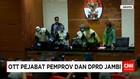 KPK Tetapkan 4 Tersangka Suap Rancangan APBD 2018 Jambi