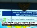 VIDEO: Indonesia Waspada Siklon Tropis Baru