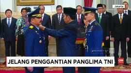 VIDEO: Jelang Suksesi Panglima TNI