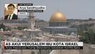 AS Akui Yerusalem Ibu Kota Israel