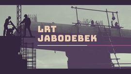 Negara dan BUMN Urunan Bangun LRT Jabodebek