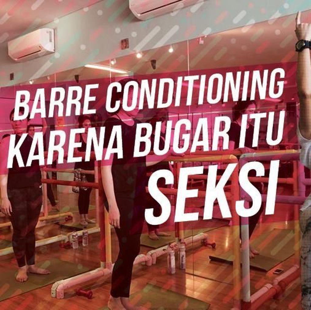 Mulai dari Sehat Hingga Tubuh Ramping, Manfaat Barre Conditioning